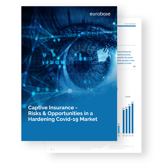 Captive Insurance Hardening Covid-19 Market